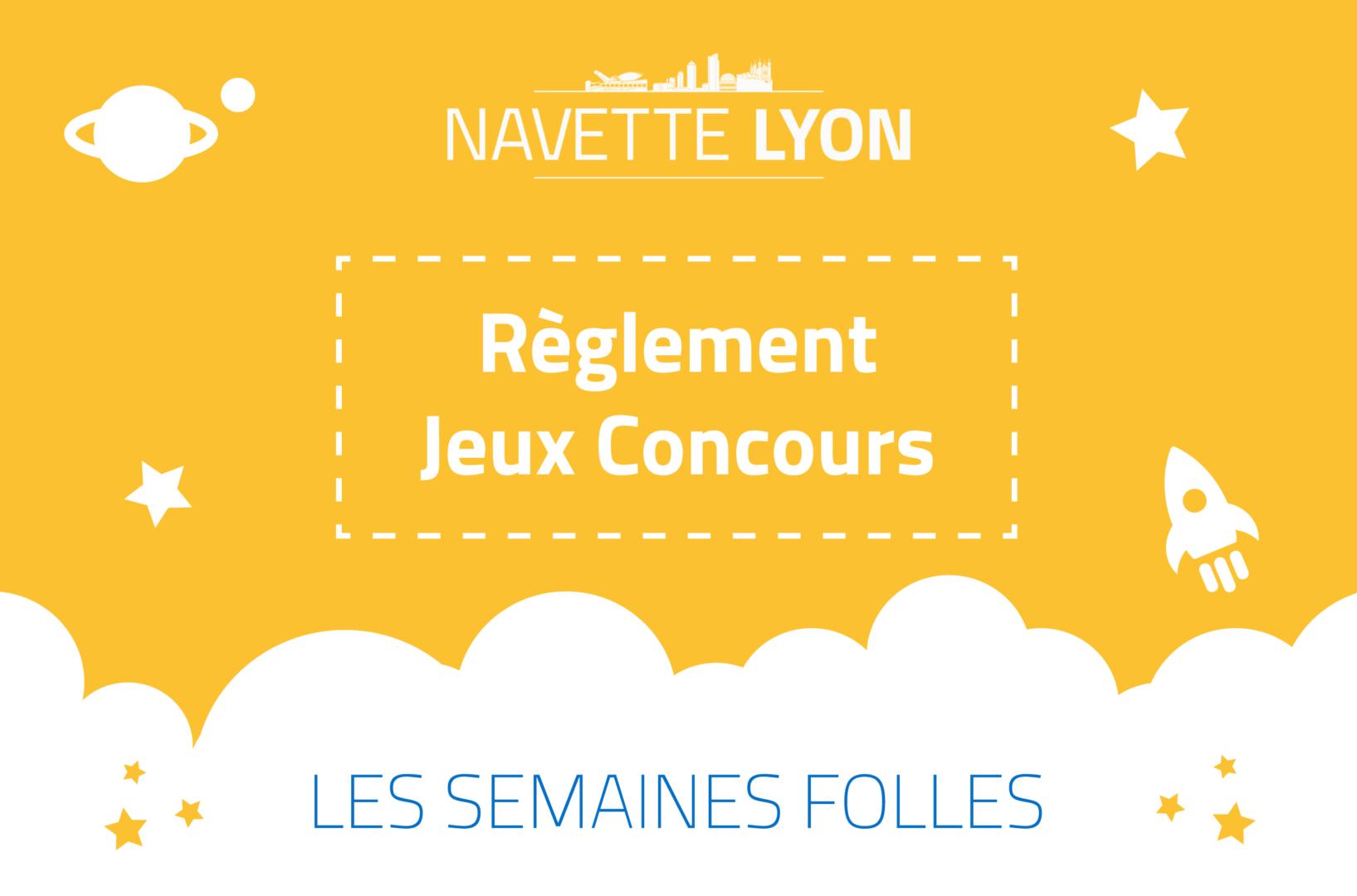 Jeu concours Navette Lyon