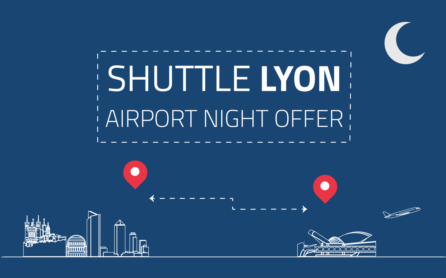 Shuttle Lyon night offer
